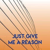 Just Give Me a Reason by Sassydee