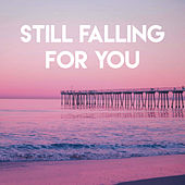 Still Falling for You by Sassydee