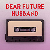 Dear Future Husband by Sassydee