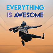Everything Is AWESOME by CDM Project
