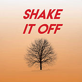 Shake It Off by Sassydee