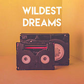 Wildest Dreams by Sassydee
