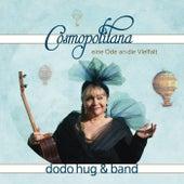 Cosmopolitana von Dodo Hug