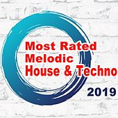 Most Rated Melodic House & Techno 2019 von Various Artists
