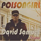Poison Girl de The David Samuel Project