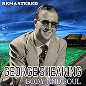 Body and Soul (Remastered) de George Shearing
