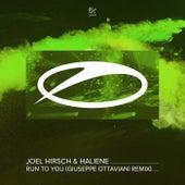 Run To You (Giuseppe Ottaviani Remix) von Joel Hirsch