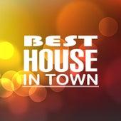 Best House in Town de Various Artists