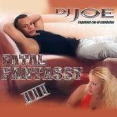 Fatal Fantassy 3 von DJ Joe