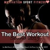 The Best Workout Sound 2019 (La Meilleure Musique Pour Courir & Pour Le Sport 2019) de Motivation Sport Fitness
