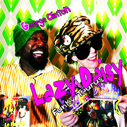 Lazy Daisy by George Clinton