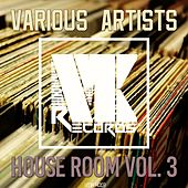 House Room, Vol. 3 by Various Artists