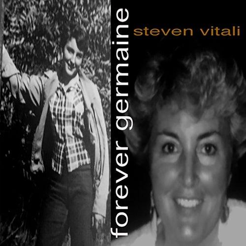 Forever Germaine by Steven Vitali