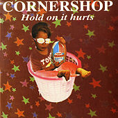 Hold On It Hurts von Cornershop