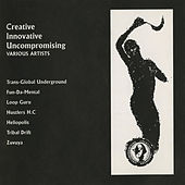 Creative, Innovative, Uncompromising de Various Artists