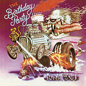 Junkyard de The Birthday Party