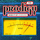 Wind It Up (Rewound) de The Prodigy