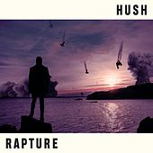 Rapture by Hush