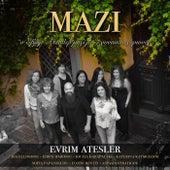 Mazi by Evrim Atesler