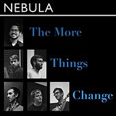 The More Things Change by Nebula (2)