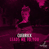 Leads Me To You by Cuebrick