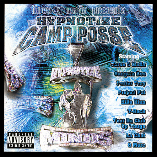 Three 6 Mafia Presents Hypnotize Camp Posse von Various Artists