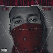 Too Real by Steve Young