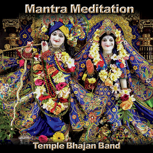 Mantra Meditation by Temple Bhajan Band