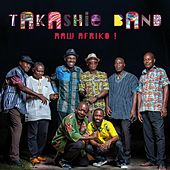 Raw Afriko by Takashie Band