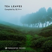 Tea Leaves - EP by Various Artists