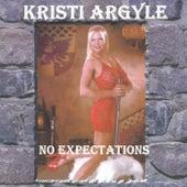 No Expectations von Kristi Argyle