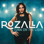 Turn on the Light de Rozalla