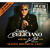 Happy Birthday, Les Paul! (Live @ The Iridium) de Jose Feliciano