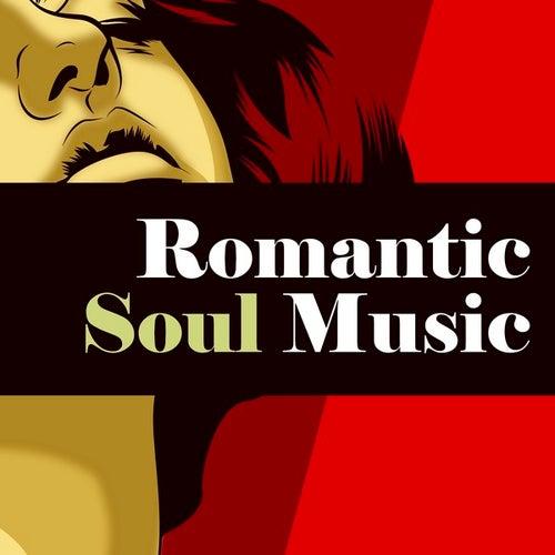 Romantic Soul Music de Various Artists