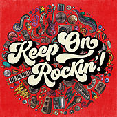 Keep on Rockin'! von Various Artists