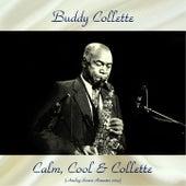 Calm, Cool & Collette (Analog Source Remaster 2019) von Buddy Collette