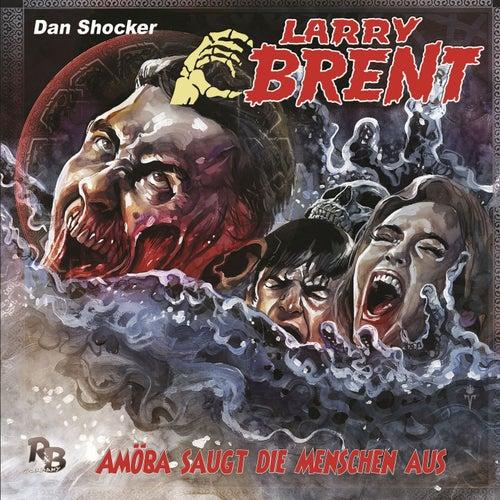 Folge 28: Amöba saugt die Menschen aus von Larry Brent