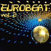 Eurobeat Vol. 2 by Various Artists