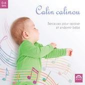 Calin calinou: Berceuses pour apaiser et endormir bébé de Various Artists