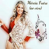Márcia Freire ao Vivo de Marcia Freire