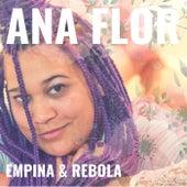 Empina & Rebola von Ana Flor