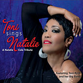 Toni Sings Natalie by Toni Byrd Big Band