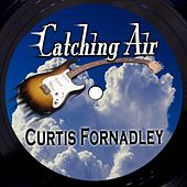 Catching Air by Curtis Fornadley