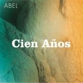 Cien Años de Abel Pintos