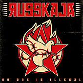 No One Is Illegal di Russkaja