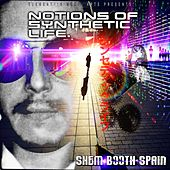 Notions of Synthetic Life de Shem Booth-Spain