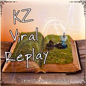 Viral Replay de KZ
