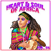 Heart And Soul Of Africa Vol, 56 von Various Artists