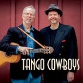 Tango Cowboys de Tango Cowboys