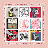Three Years Of Rotten City (Greatest Hits) de Various Artists